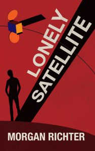 Lonely Satellite by Morgan Richter