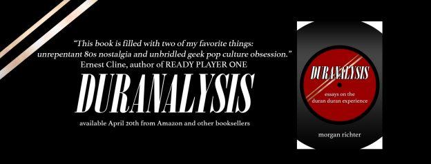 Duranalysis Essays on the Duran Duran Experience