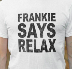 Frankie Says Relax tshirt